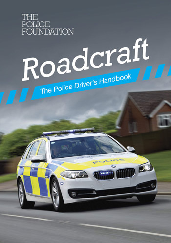 Roadcraft - The Police Drivers Handbook